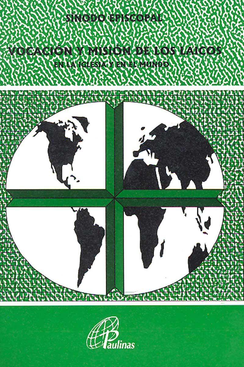 107. Vocación y misión de los laicos