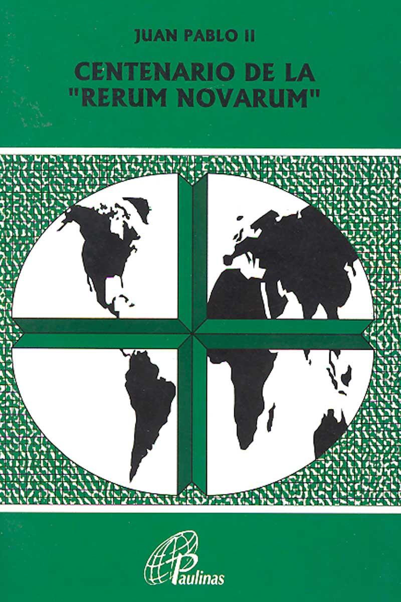119. Centenario de la Rerum Novarum