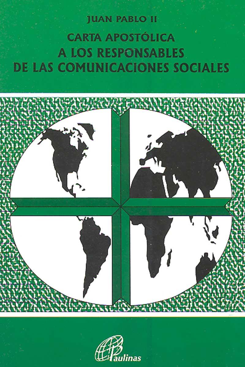 167. Carta apostólica a los responsables de las comunicaciones sociales