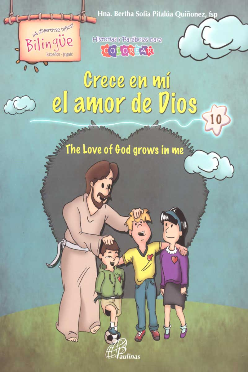 Crece en mí el amor de Dios, the love of god growns in me-Bilingüe