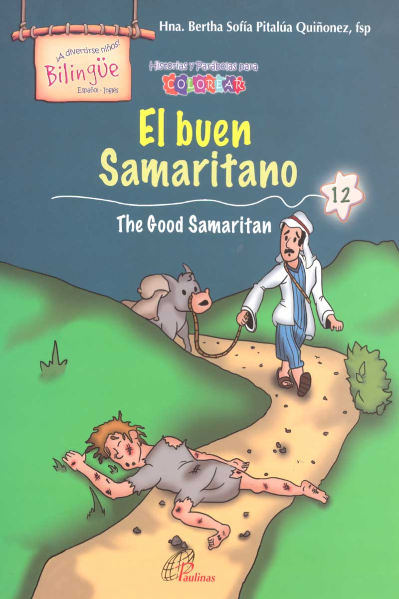 El buen Samaritano, the good samaritan-Bilingüe
