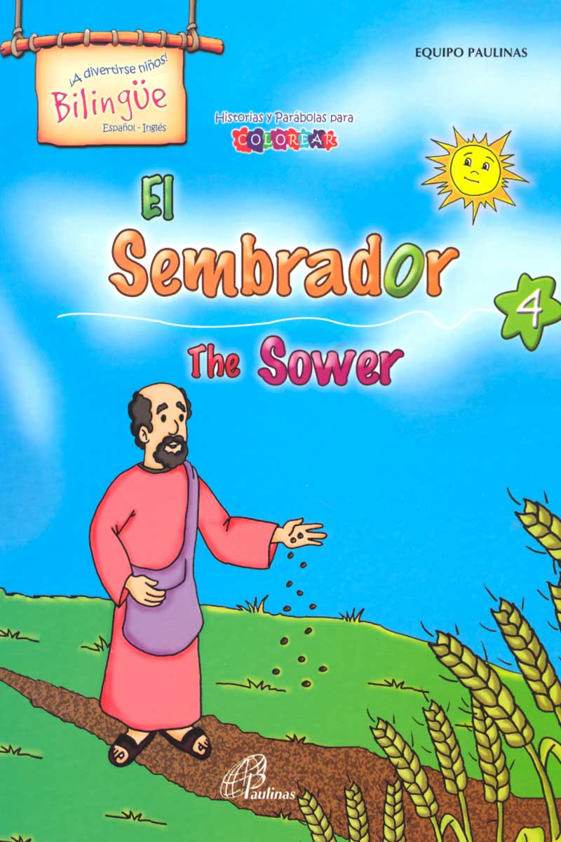 El Sembrador, The sower-Bilingüe
