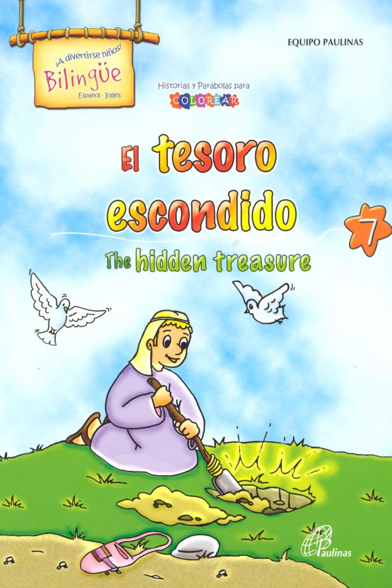 El tesoro escondido, the hidden treasure-Bilingüe