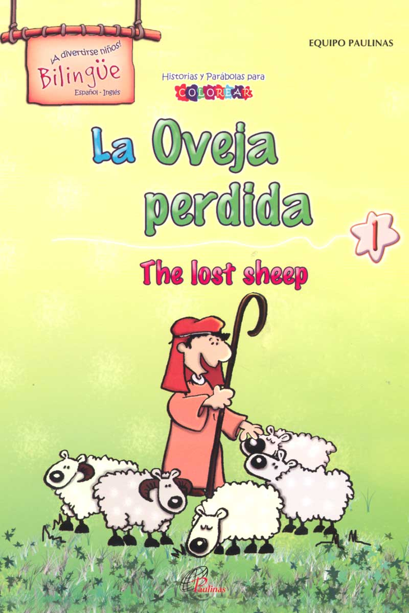 La oveja perdida, the lost sheep-Bilingüe