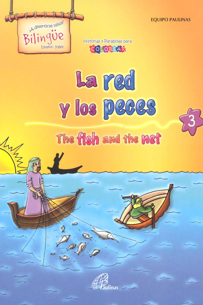 La red y los peces, the fish and the net-Bilingüe