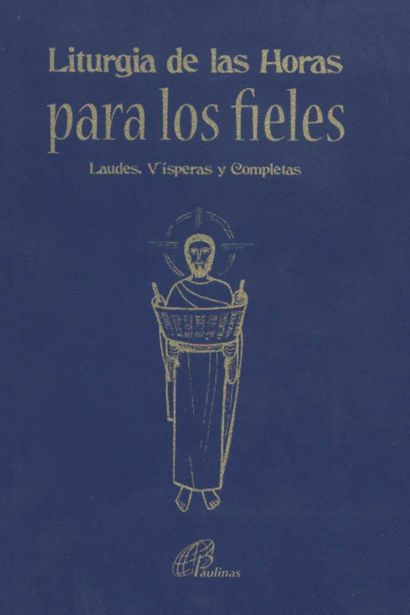 Liturgia Las Horas para los fieles, Laudes Visperas y completas