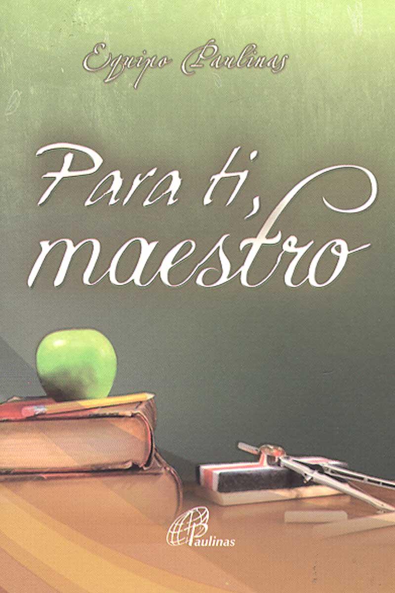 Para ti, maestro