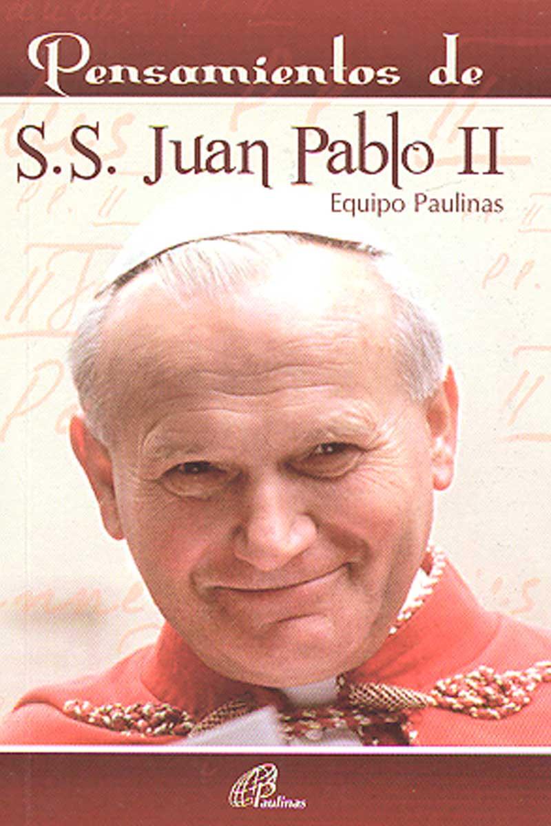 Pensamientos de S.S Juan Pablo ll
