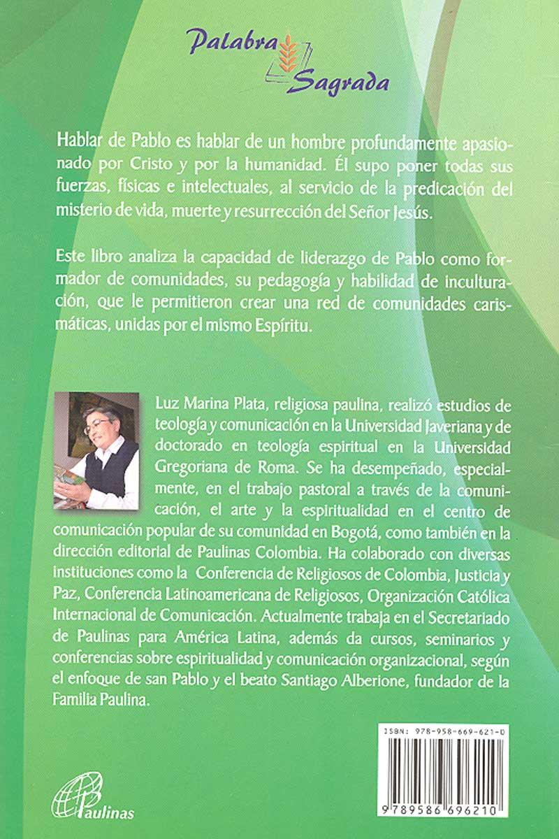 San Pablo, lider de comunidades. A luz de las cartas a los Corintios