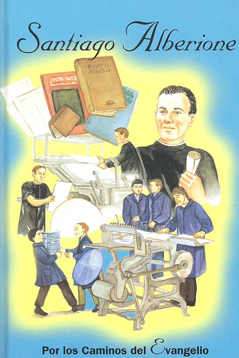Santiago Alberione. Por los caminos del Evangelio