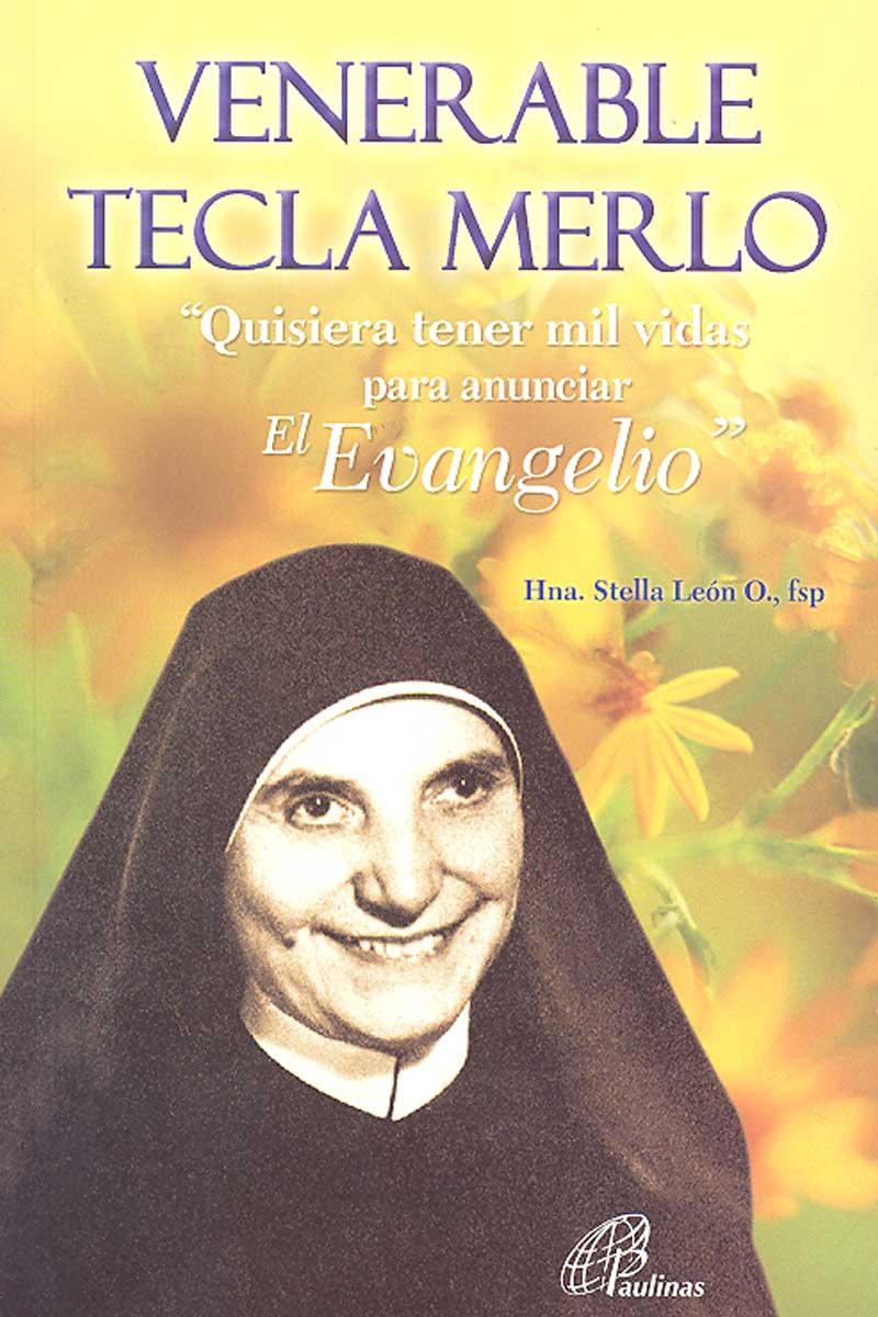 """Venerable Tecla Merlo """"Quisiera tener mil vidas para anunciar el evangelio"""""""