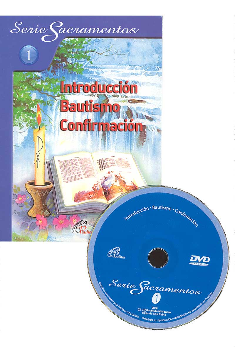 Colección Serie. Sacramentos 1, introducción, bautismo y confirmación